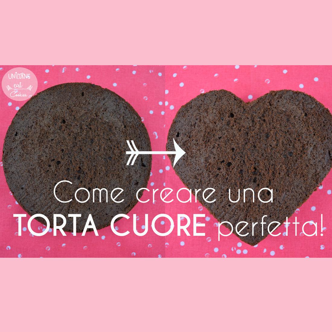 torta a forma di cuore, heart shaped cake, chocolate cake, cioccolato, valentine day, san valentino, fidanzato, diy, fai da te, idea regalo, amore
